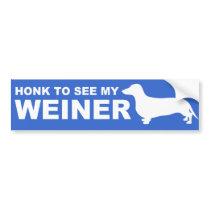 Funny Weiner Dog  (Dachshund) Quote Bumper Sticker