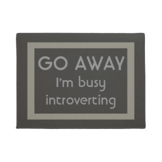 Funny Welcome Go Away I'm Busy Introverting Doormat