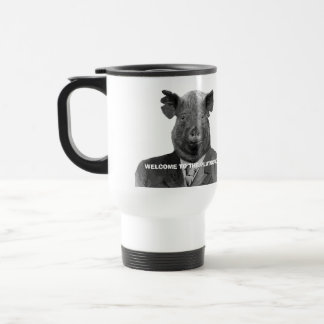 Funny Welcome to the Plutocracy Pig Travel Mug