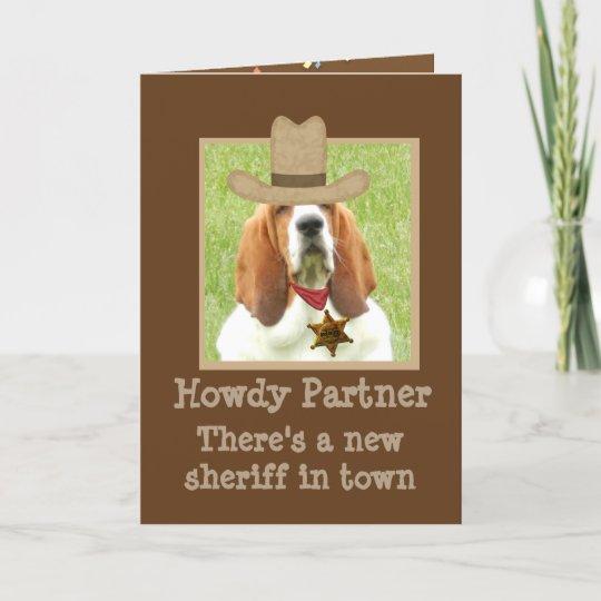 Funny Western Birthday Card W Basset Sheriff