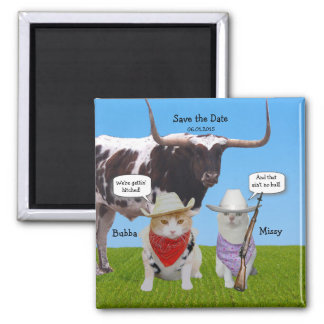 Funny Western/Texan/Cowboys Save the Date 2 Inch Square Magnet