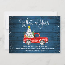 Funny What a Year 2020 Christmas Red Farm Truck Holiday Card