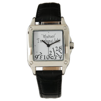 Funny Whatever Always Late Numbers Face Wristwatch