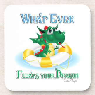 Funny Whatever Floats Your Dragon Beverage Coaster