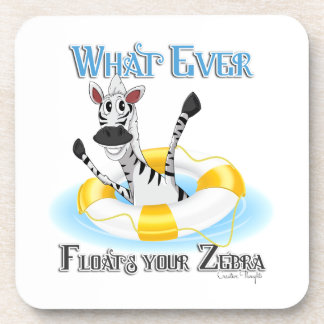 Funny Whatever Floats your Zebra Beverage Coaster