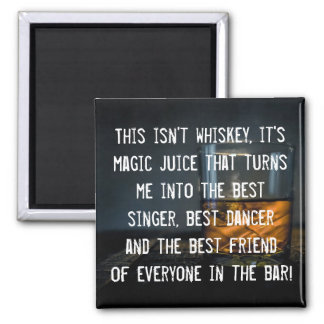 Funny Whiskey Drinkers Slogan Magnet