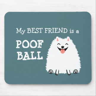 Funny White Pomeranian Poof Ball Mousepad