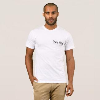 Funny white Tee-shirt : Family T-Shirt