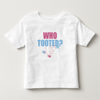 Funny Who Tooted Music Toddler T-Shirt