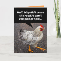 Funny Why Did The Chicken Cross The Road? Birthday Card