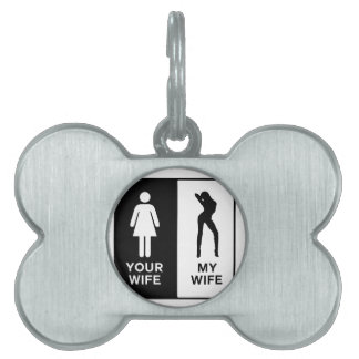 Funny Wife Pet ID Tag