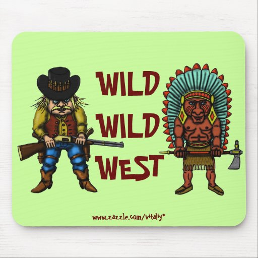 Funny wild west mousepad zazzle - Wild west funny ...