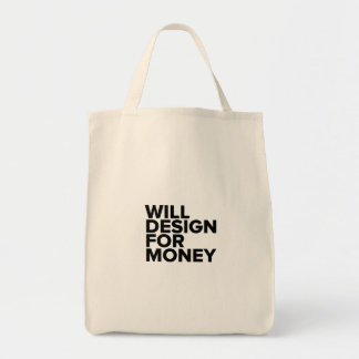 Funny Will Design For Money Tote Bag