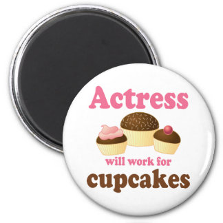 Funny Will Work for Cupcakes Actress Refrigerator Magnet