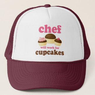 Funny Will Work for Cupcakes Chef Trucker Hat