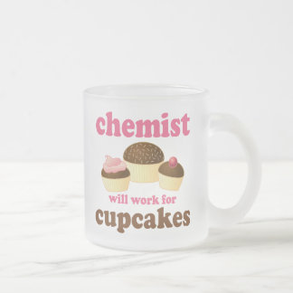 Funny Will Work for Cupcakes Chemist Frosted Glass Coffee Mug