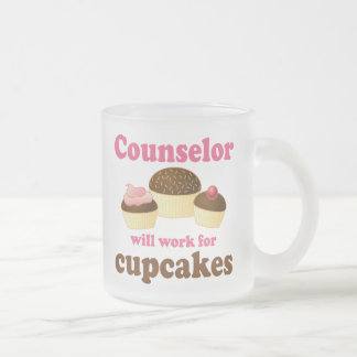 Funny Will Work for Cupcakes Counselor Frosted Glass Coffee Mug