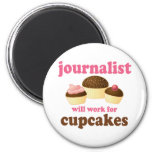 Funny Will Work for Cupcakes Journalist 2 Inch Round Magnet