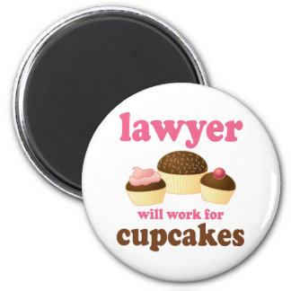 Funny Will Work for Cupcakes Lawyer 2 Inch Round Magnet