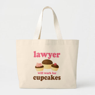 Funny Will Work for Cupcakes Lawyer Large Tote Bag
