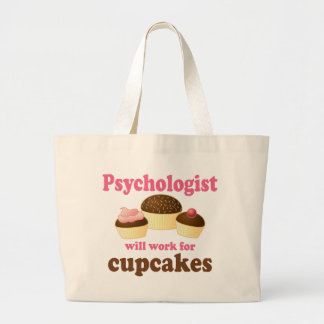 Funny Will Work for Cupcakes Psychologist Large Tote Bag