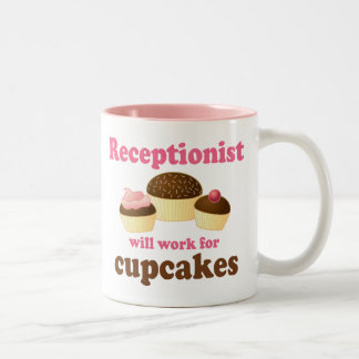 Funny Will Work for Cupcakes Receptionist Coffee Mugs