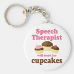 Funny Will Work for Cupcakes Speech Therapist Basic Round Button Keychain