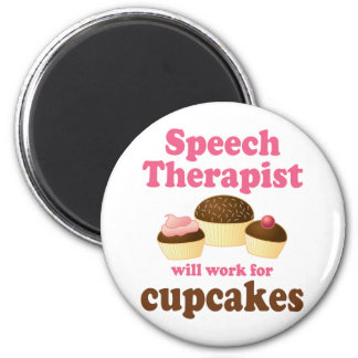 Funny Will Work for Cupcakes Speech Therapist Magnet