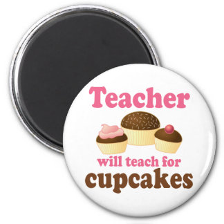 Funny Will Work for Cupcakes Teacher Fridge Magnets