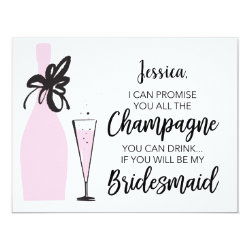 Funny Will You Be My Bridesmaid Card - Champagne