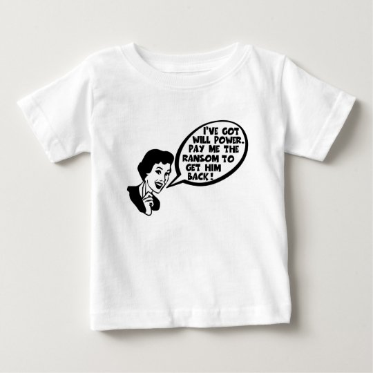 Funny willpower baby T-Shirt