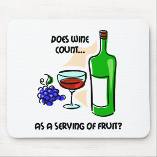 Funny wine humor saying mouse pad