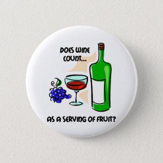 Funny wine humor saying pinback button