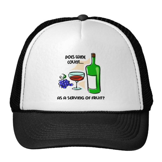 Funny wine humor saying trucker hat