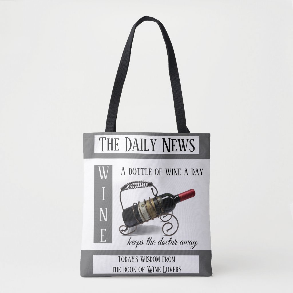 Funny Wine Lovers News Tote Bag