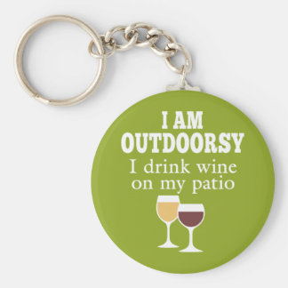 Funny Wine Quote - I drink wine on my patio Keychain