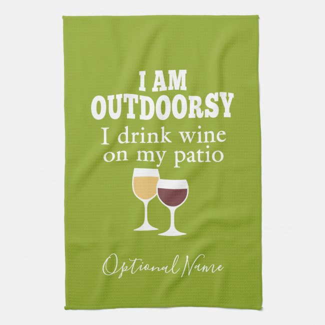 Funny Wine Quote - I drink wine on my patio Towel