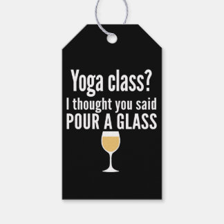 Funny Wine Quote - Yoga Class? Pour a Glass Gift Tags