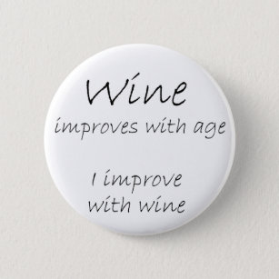 Funny Wine Quotes Buttons Pins Decorative Button Pins Zazzle