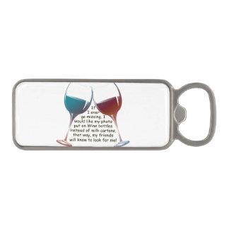 """funny Wine saying Bottle Opener"" Magnetic Bottle Opener"