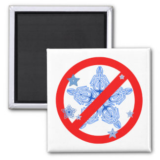 Funny Winter Design NO SNOWFLAKES Tshirt 2 Inch Square Magnet