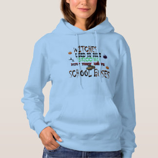 funny witch/school bus driver hoodie