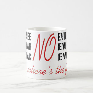 Funny Witty Evil Quote Typography Coffee Mug