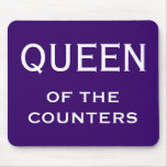 Funny Woman CFO Nickname - Queen of the Counters Mouse Pad