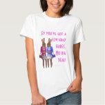 Funny women growing old humor tshirts