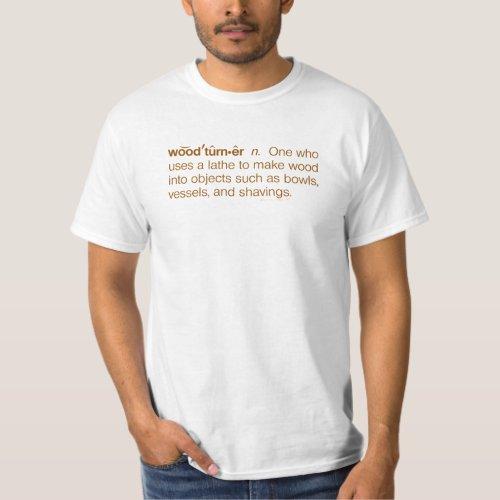 Funny Wood Turner Definition Woodturning T shirt
