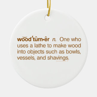 Funny Woodturner Definition Woodturning Christmas Double-Sided Ceramic Round Christmas Ornament