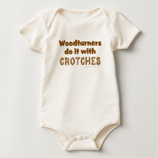 Funny Woodturners Do It With Crotches Custom Baby Bodysuit