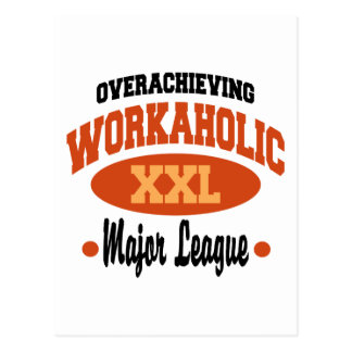 Funny Workaholic Post Card
