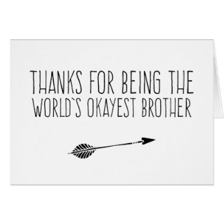Funny World's Okayest Brother Card